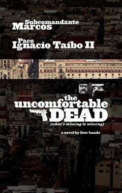 The Uncomfortable Dead: (What's Missing Is Missing)