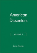American Dissenters: v. 1