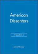 American Dissenters: v. 2