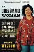 An Unreasonable Woman