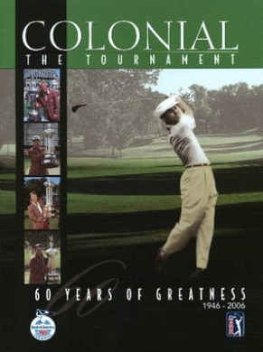 Colonial: The Tournament: 60 Years of Greatness