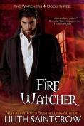 Fire Watcher (Watcher)