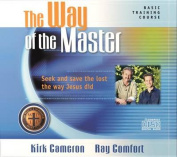 The Way of the Master Basic Training Course [Audio]