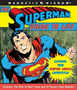 "The ""Superman"" Guide to Life"