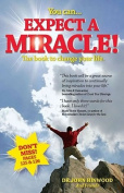 You Can...Expect a Miracle!