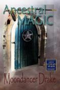 Ancestral Magic