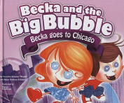 Becka Goes to Chicago