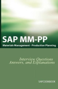 SAP MM / PP Interview Questions, Answers, and Explanations