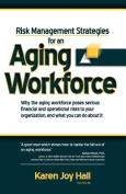 Risk Management Strategies for an Aging Workforce