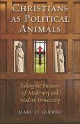 Christians as Political Animals
