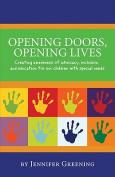 Opening Doors, Opening Lives