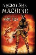 Necro Sex Machine