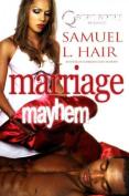 Marriage Mayhem