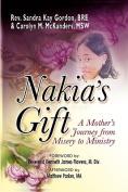 Nakia's Gift