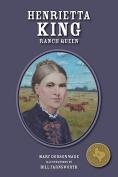 Henrietta King: La Patrona