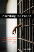 Narrating the Prison