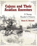 Cajuns and Their Acadian Ancestors