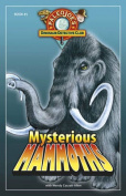 Mysterious Mammoths