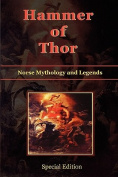 Hammer of Thor - Norse Mythology and Legends - [Special Edition]