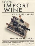 How to Import Wine