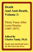 Death And Anti-Death, Volume 5