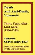 Death And Anti-Death, Volume 6