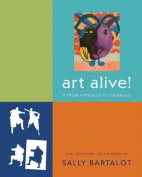 Art Alive!: A Fresh Approach to the Basics