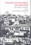 Studies on Istanbul and Beyond