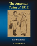 The American Twins of 1812