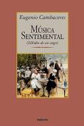 Musica Sentimental [Spanish]