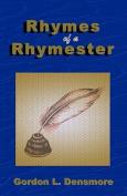 Rhymes of a Rhymester