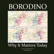 Borodino: Why It Matters Today