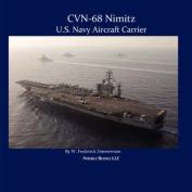 CVN-68 NIMITZ, U.S. Navy Aircraft Carrier