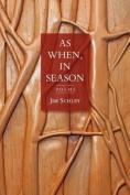 As When, in Season