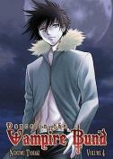 Dance in the Vampire Bund, Volume 4