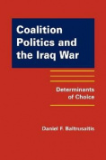 Coalition Politics and the Iraq War