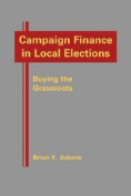 Campaign Finance in Local Elections