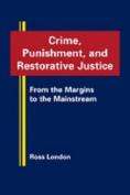 Crime, Punishment and Restorative Justice
