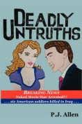 Deadly Untruths