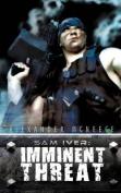 Sam Iver: Imminent Threat