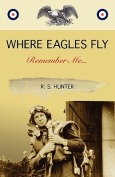 Where Eagles Fly, Remember Me... [Large Print]