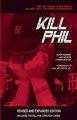 Kill Phil: The Fast Track to Success in No-Limit Hold Em Poker Tournaments