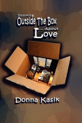 Thinking Outside the Box... About Love