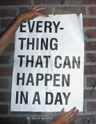 Everything That Can Happen In A Day