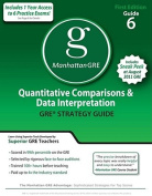 Quantitative Comparisons & Data Interpretation GRE Preparation Guide (Manhattan GRE Preparation Guide