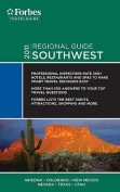 Forbes Travel Guide 2011 Southwest (Forbes Travel Guide