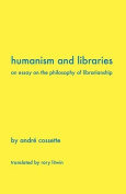 Humanism and Libraries