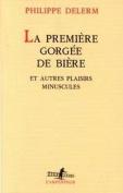 La Premiere Gorges De Biere [FRE]