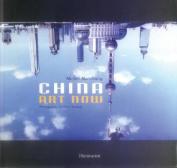 China: Art Now