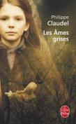 Les Ames Grises [FRE]